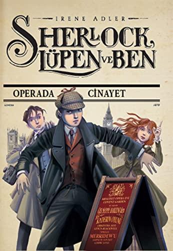 Sherlock Lüpen ve Ben - Operada Cinayet: 73 59 rene