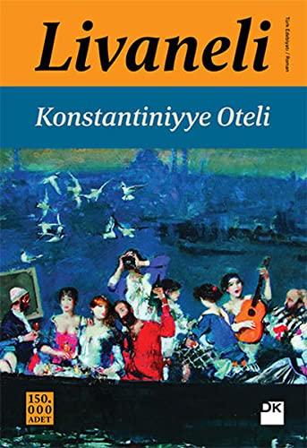 9786050926316: Konstantiniyye Oteli