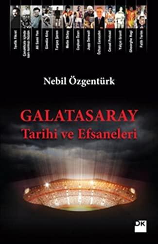 Galatasaray Tarihi ve Efsaneleri: Özgentürk, Nebil