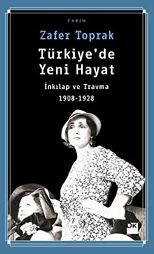 Türkiye'de Yeni Hayat - Inkilap ve Travma: Toprak, Zafer