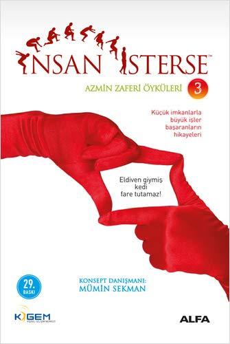 9786051060316: Insan Isterse - Azmin Zafer Oykuleri 3