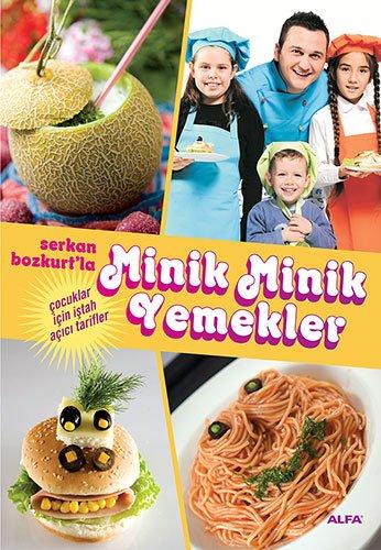 9786051061412: Minik Minik Yemekler Serkan Bozkurt