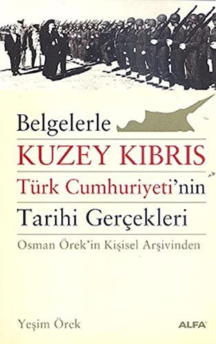 Belgelerle Kuzey Kibris Turk Cumhuriyeti'nin Tarihi Gercekleri: Orek, Yesim