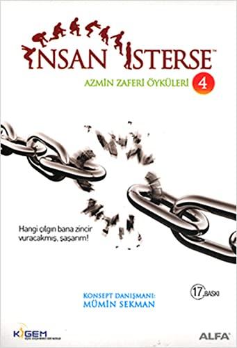 9786051061726: Insan Isterse - Azmin Zaferi Oykuleri 4