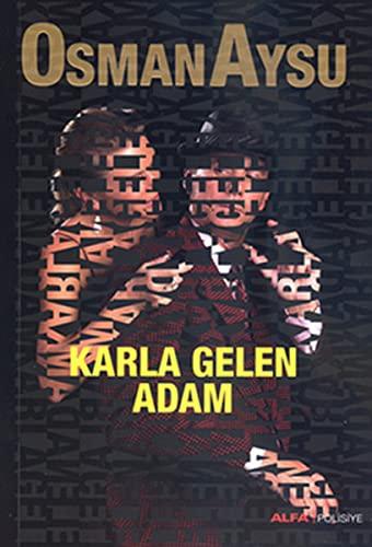 Karla Gelen Adam: Osman Aysu