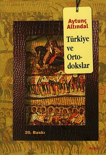 9786051066936: Turkiye ve Ortodokslar