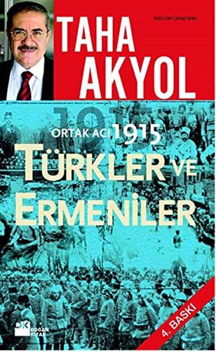 9786051111308: Ortak Acı 1915: Türkler ve Ermeniler