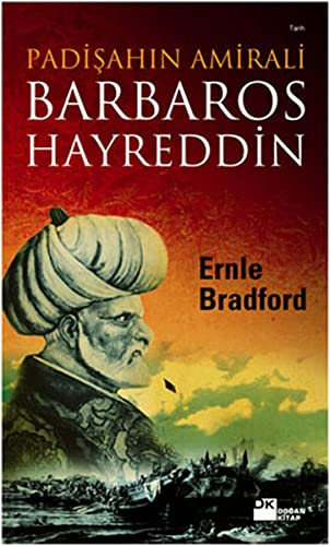 9786051117843: Padisahin Amirali - Barbaros Hayreddin