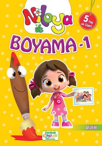 9786051129983: Niloya ile Boyama - 1 Ailem: 5 Yas ve Üzeri