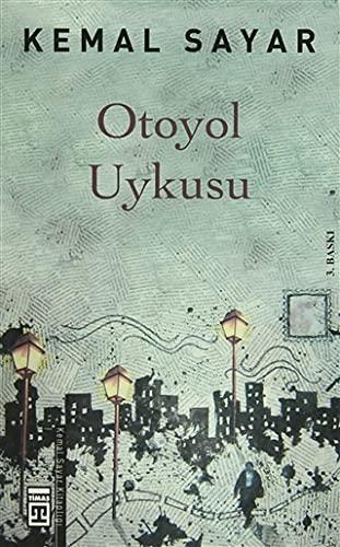 9786051140674: Otoyol Uykusu
