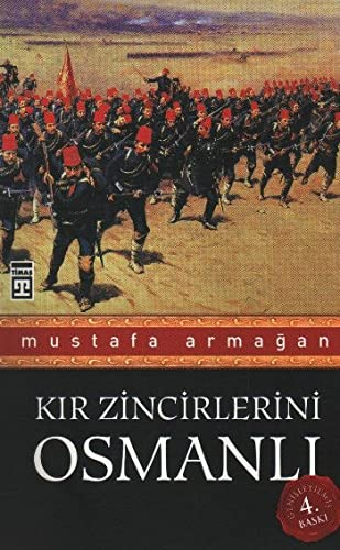 9786051141541: Kir Zincirlerini Osmanli