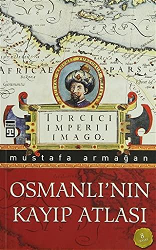 9786051143170: Osmanli'nin Kayip Atlasi