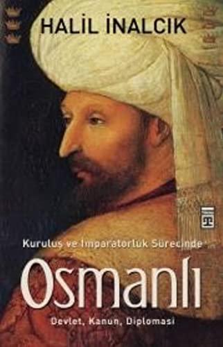 9786051143996: Kurulus ve Imparatorluk Surecinde Osmanli