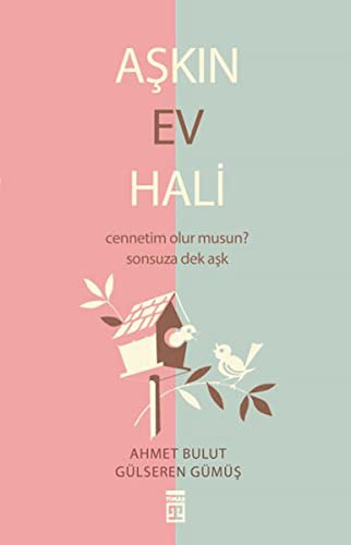 Askin Ev Hali (Paperback): Ahmet Bulut, Gülseren