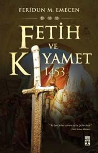 9786051149318: Fetih ve Kiyamet 1453