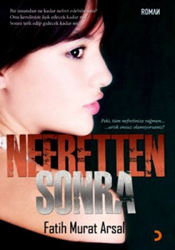 9786051272221: Nefretten Sonra