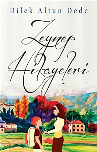 9786051279183: Zeynep Hik�yeleri