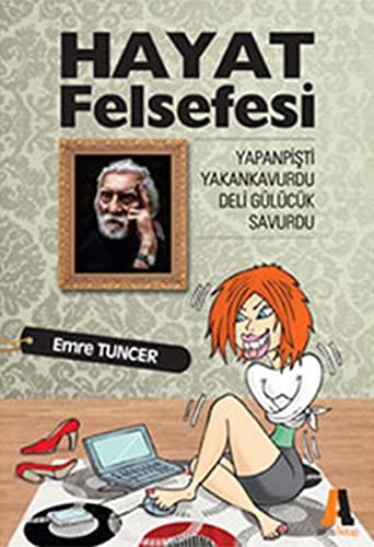 9786051290591: Hayat Felsefesi