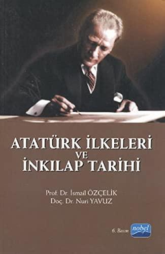 9786051330204: Ataturk Ilkeleri ve Inkilap Tarihi