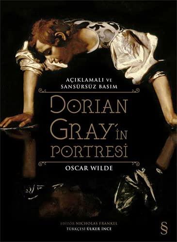 9786051417639: Dorian Gray'in Portresi : Aciklamali ve Sansursuz Basim : Ciltli
