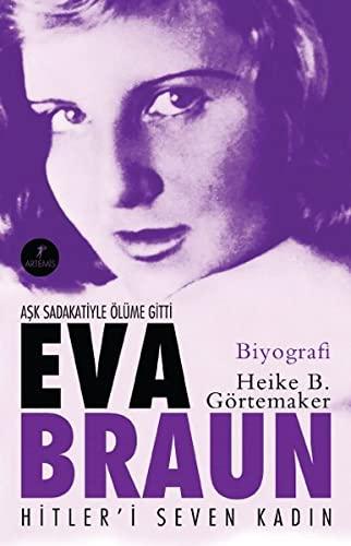 9786051424040: Eva Braun - Hitleri Seven Kadin