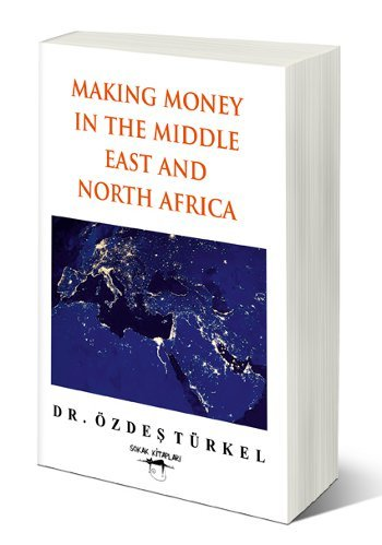 9786051482781: Making Money in the Middle East and North Africa