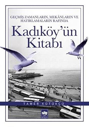 9786051551159: Kadikoy'un Kitabi