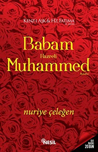 9786051625690: Babam Hazreti Muhammed A.S.M: Kenz-i Ask & Hz. Fatima