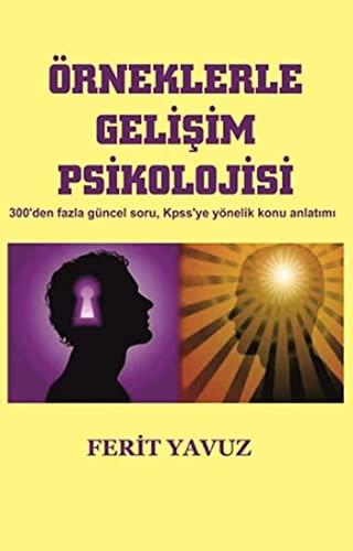9786051800868: Orneklerle Gelisim Psikolojisi