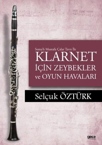 Soma'li Mustafa Calar Tavri ile Klarnet Icin: Öztürk, Selcuk