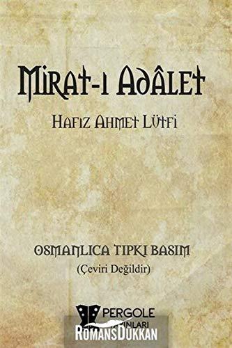 Mirat-i Adâlet: Hafiz Ahmet Lütfi