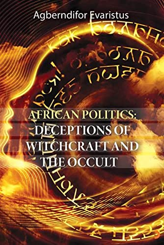 African politics: Deceptions of witchcraft