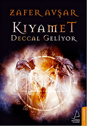 9786053110057: Kiyamet: Deccal Geliyor
