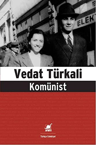 Komünist: Türkali, Vedat