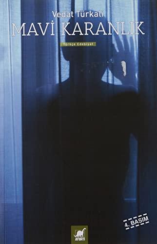 Mavi Karanlik: Türkali, Vedat
