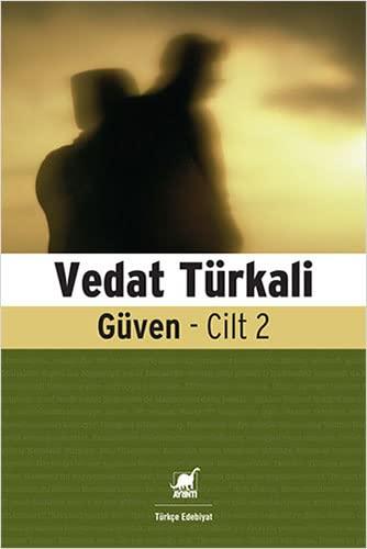 Güven - Cilt 2: Vedat Turkali