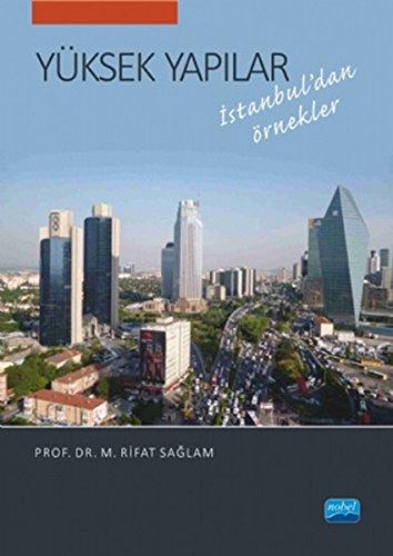 Yüksek Yapilar - Istanbul'dan Örnekler: Saglam, M. Rifat