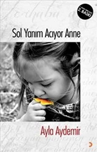 9786053231684: Sol Yanim Aciyor Anne