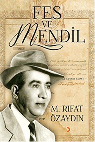 Fes ve Mendil: Özaydin, M. Rifat