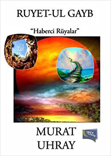 9786053242611: Ruyet-Ul Gayb - Haberci Ruyalar