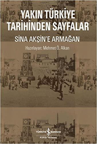 9786053321088: Yakin Turkiye Tarihinden Sayfalar