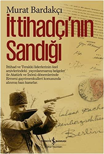 9786053321118: Ittihadçi'nin Sandigi