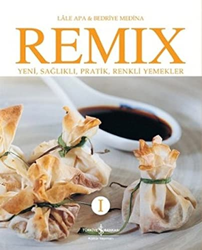 9786053323228: Remix 1 - Yeni Saglikli Pratik Renkli Yemekler