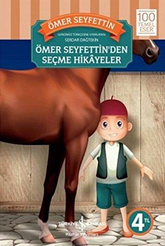 9786053324041: Omer Seyfettin'den Secme Hikayeler