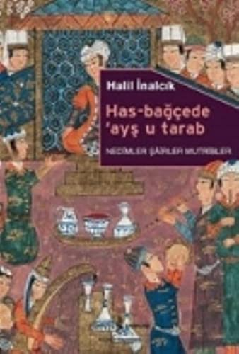 9786053324171: Has-Bagcede Ays u Tarab