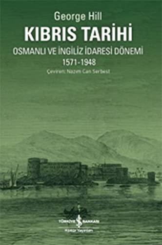 Kibris Tarihi - Osmanli ve Ingiliz Idaresi: George Hill