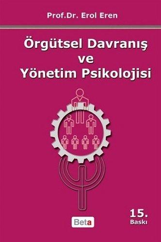 9786053330899: Orgutsel Davranis ve Yonetim Psikolojisi