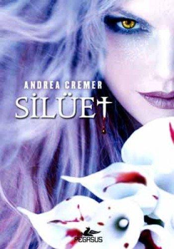 Siluet: Andrea Cremer