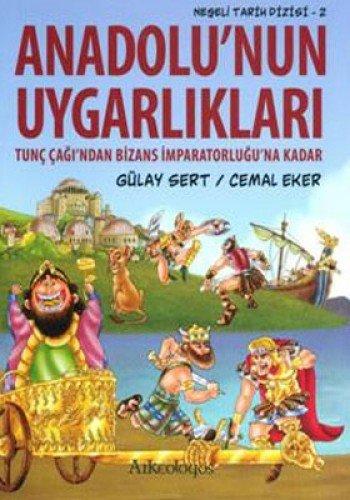 9786053560814: Neseli Tarih Dizisi 2 - Anadolu'nun Uygarliklari
