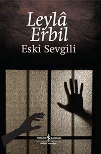Eski Sevgili: Erbil, Leylâ